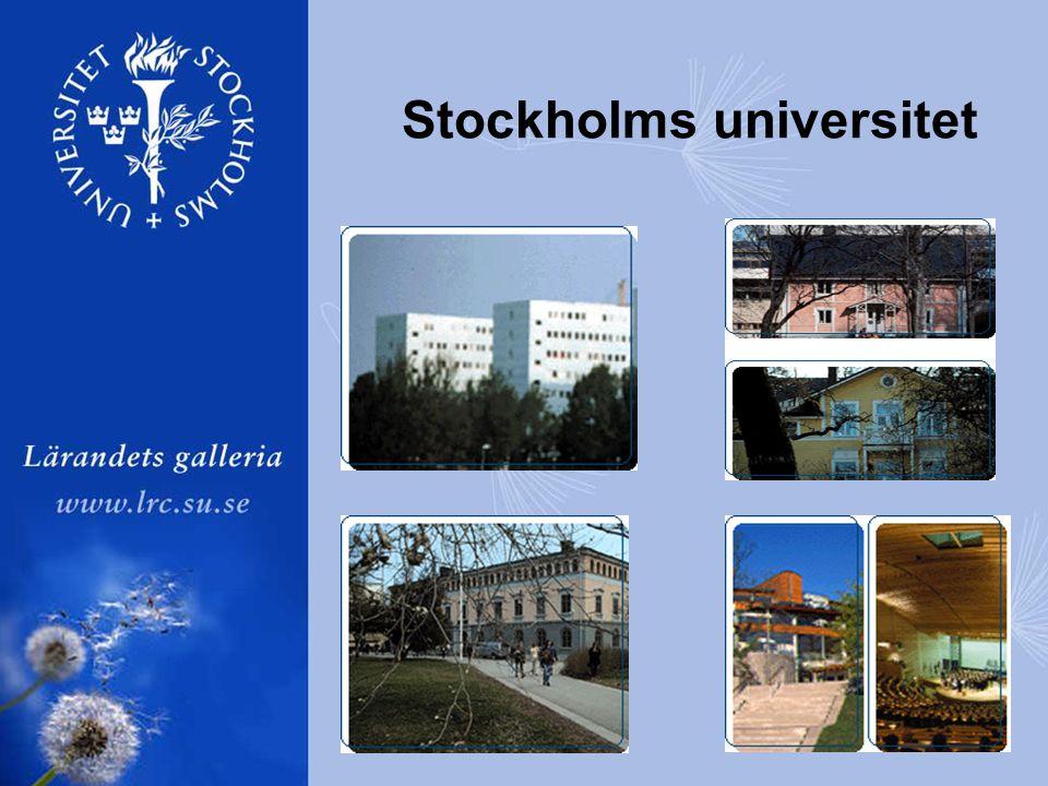 •4 fakulteter -Humaniora -Samhällsvetenskap -Naturvetenskap -Juridik •80 institutioner, ca 800 kurser, 25 program •34000 studenter, 3500 anställda • Campusuniversitet •Decentralisering •Mångfald Stockholms universitet - några fakta