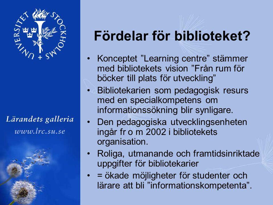 Fördelar för biblioteket.