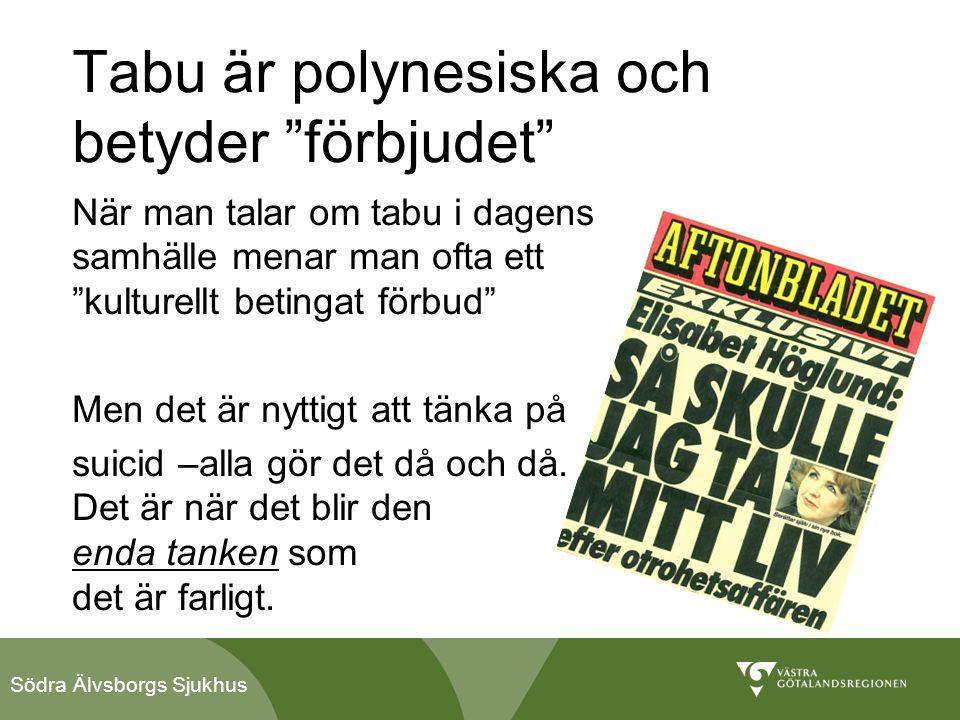 Södra Älvsborgs Sjukhus Unga, suicid och internet • E-mobbning, utsatthet • Förekomst av ordet suicid/självmord på internet, 70 % information 3% prosuicida sidor • Behov av att prata om liv, död och suicidalitet • Egen förstudie