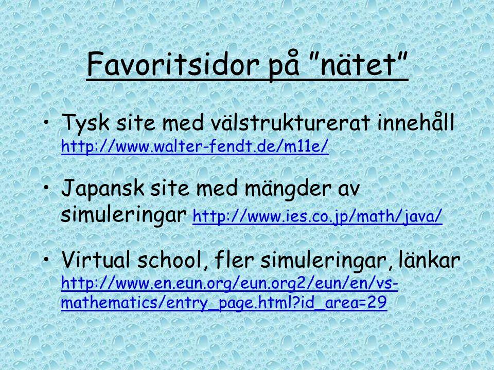 """Favoritsidor på """"nätet"""" •Tysk site med välstrukturerat innehåll http://www.walter-fendt.de/m11e/ http://www.walter-fendt.de/m11e/ •Japansk site med mä"""
