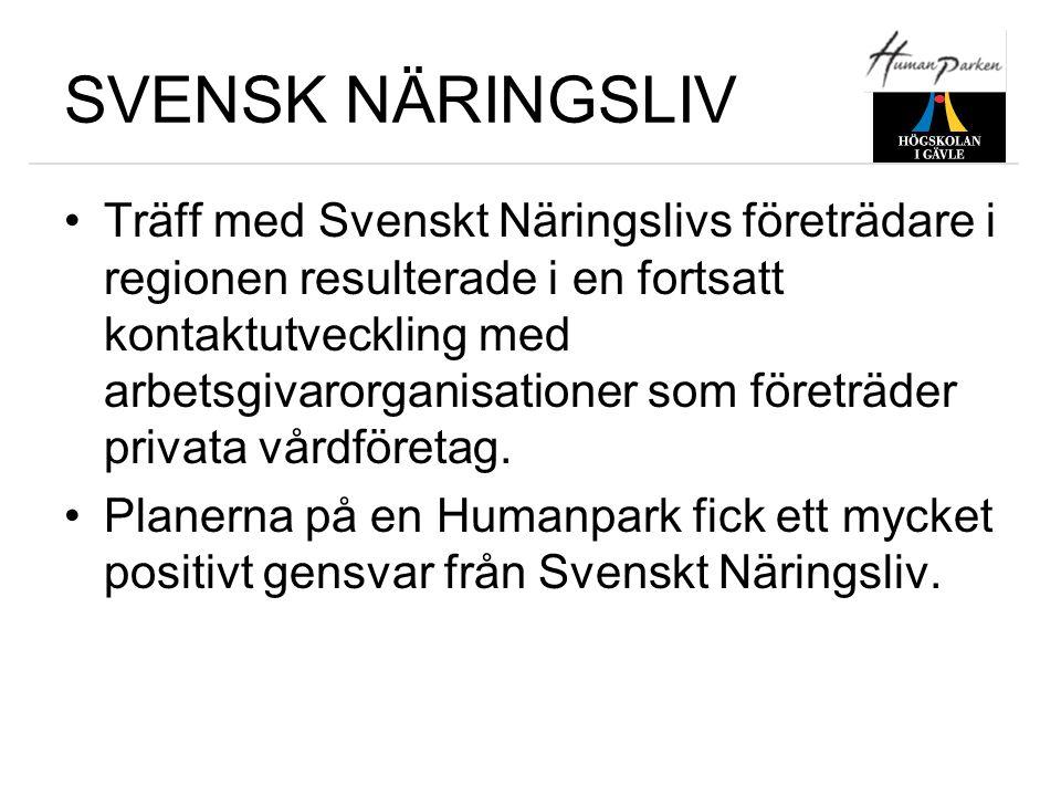 SVENSK NÄRINGSLIV •Träff med Svenskt Näringslivs företrädare i regionen resulterade i en fortsatt kontaktutveckling med arbetsgivarorganisationer som