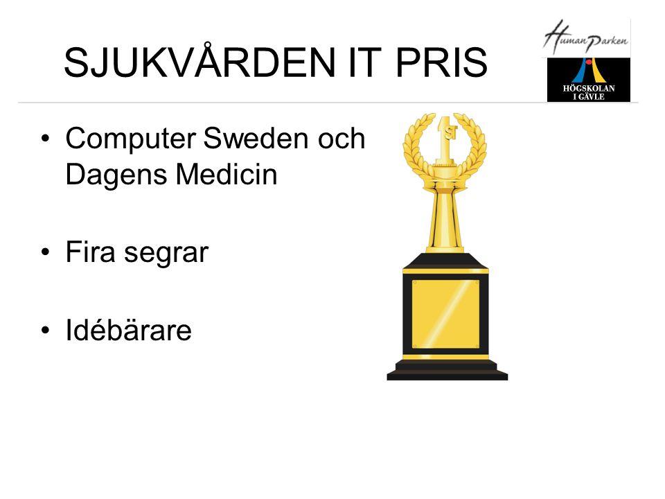 SJUKVÅRDEN IT PRIS •Computer Sweden och Dagens Medicin •Fira segrar •Idébärare