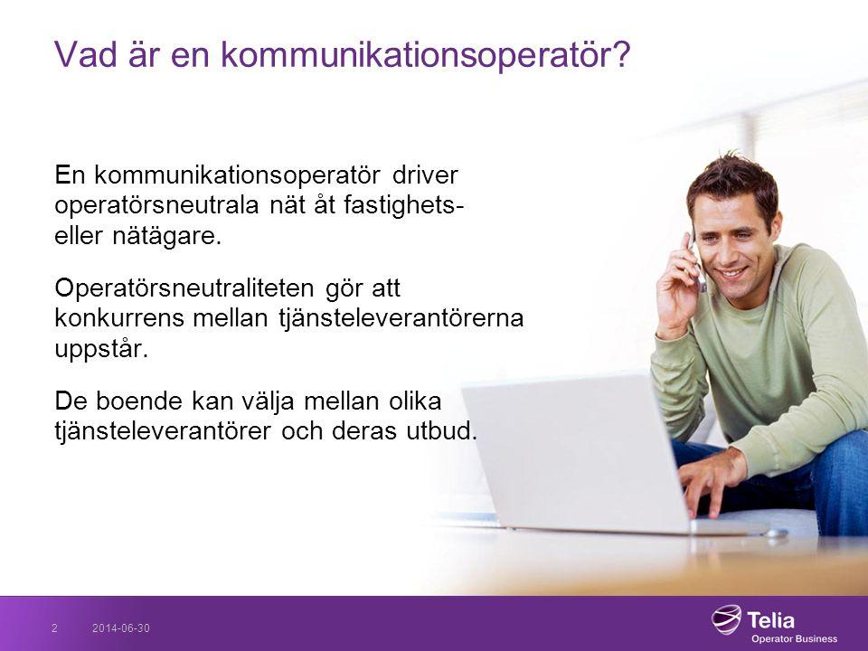 2014-06-302 Vad är en kommunikationsoperatör? En kommunikationsoperatör driver operatörsneutrala nät åt fastighets- eller nätägare. Operatörsneutralit