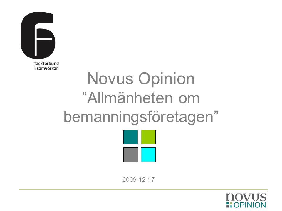 Novus Opinion Allmänheten om bemanningsföretagen 2009-12-17