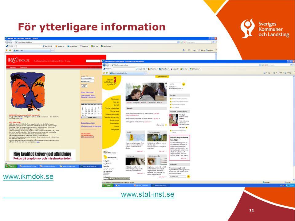 För ytterligare information 11 www.ikmdok.se www.stat-inst.se