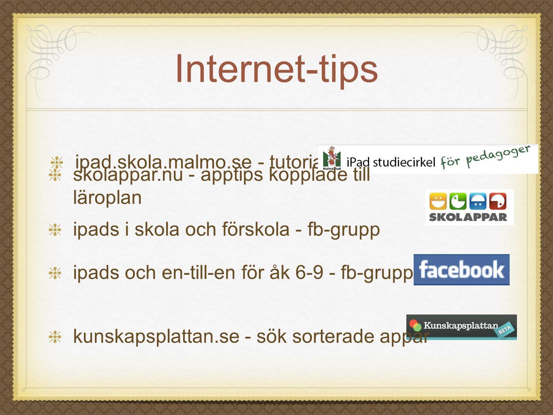 Internet-tips ipad.skola.malmo.se - tutorial ipads och en-till-en för åk 6-9 - fb-grupp skolappar.nu - apptips kopplade till läroplan ipads i skola oc