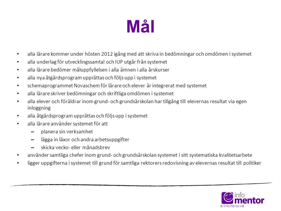 Mål • alla lärare kommer under hösten 2012 igång med att skriva in bedömningar och omdömen i systemet • alla underlag för utvecklingssamtal och IUP ut