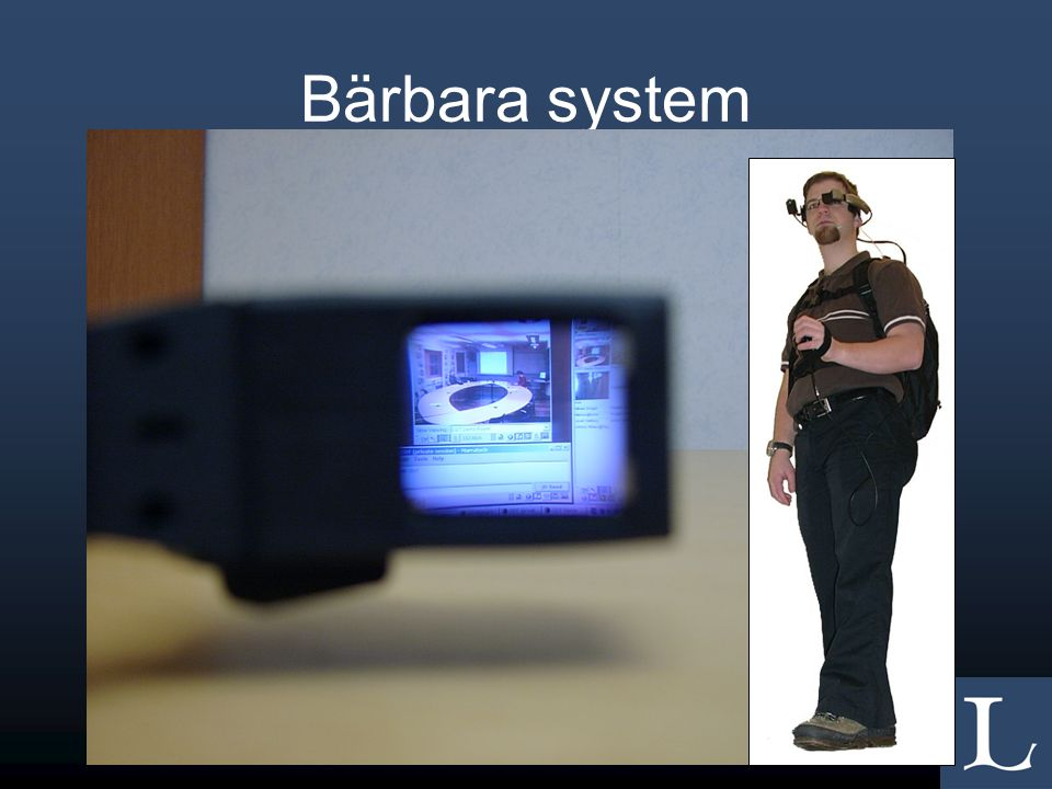 •Hur skapar vi användbara bärbara system.
