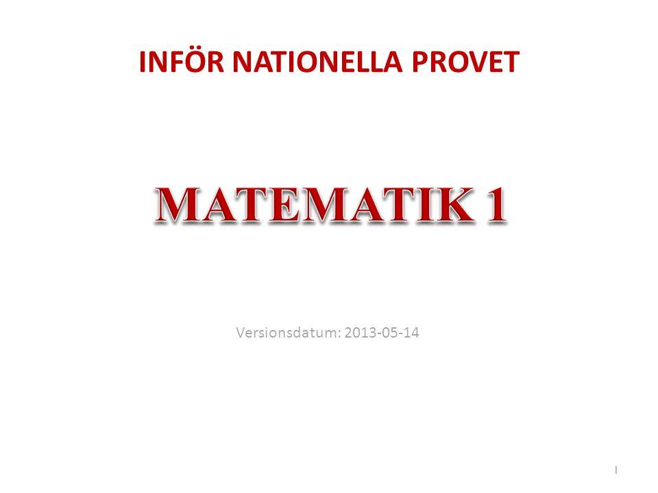 INFÖR NATIONELLA PROVET 1 Versionsdatum: 2013-05-14