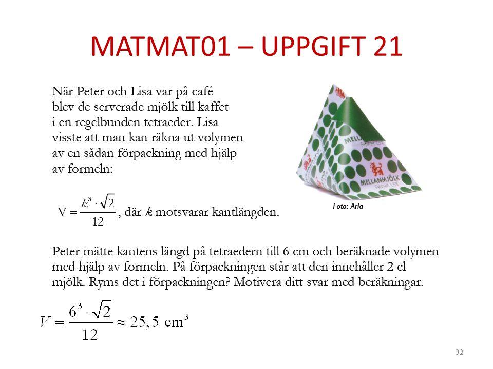 MATMAT01 – UPPGIFT 21 32