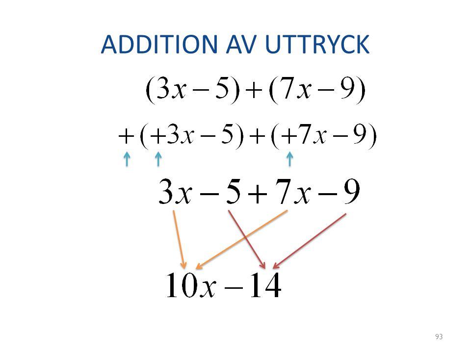 ADDITION AV UTTRYCK 93