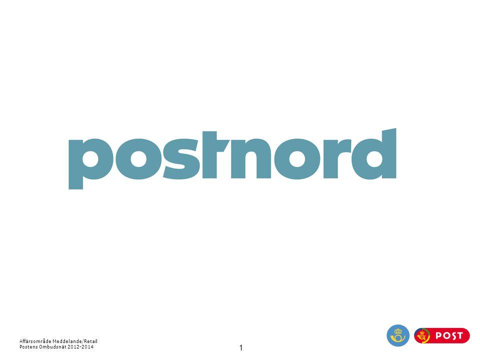 Affärsområde Meddelande/Retail Postens Ombudsnät 2012-2014 1