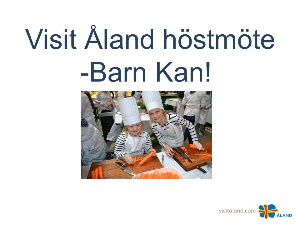 Visit Åland höstmöte -Barn Kan!
