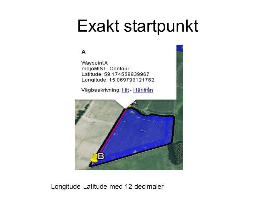 Exakt startpunkt Longitude Latitude med 12 decimaler