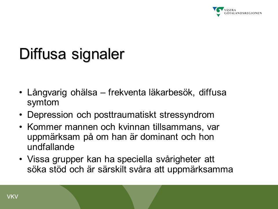 VKV Diffusa signaler •Långvarig ohälsa – frekventa läkarbesök, diffusa symtom •Depression och posttraumatiskt stressyndrom •Kommer mannen och kvinnan
