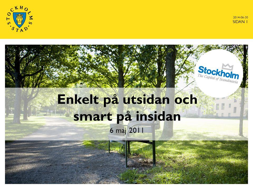 2014-06-30 SIDAN 32 Katarina Johansson Tutturen, katarina.johansson@stockholm.se katarina.johansson@stockholm.se Karin Öhlander, karin.ohlander@stockholm.se karin.ohlander@stockholm.se