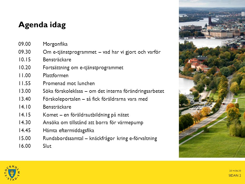 Barnomsorg i Stockholms stad 2014-06-30 SIDAN 3 Film!