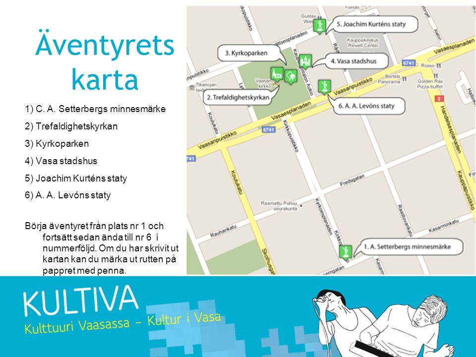 Äventyrets karta 1) C. A.