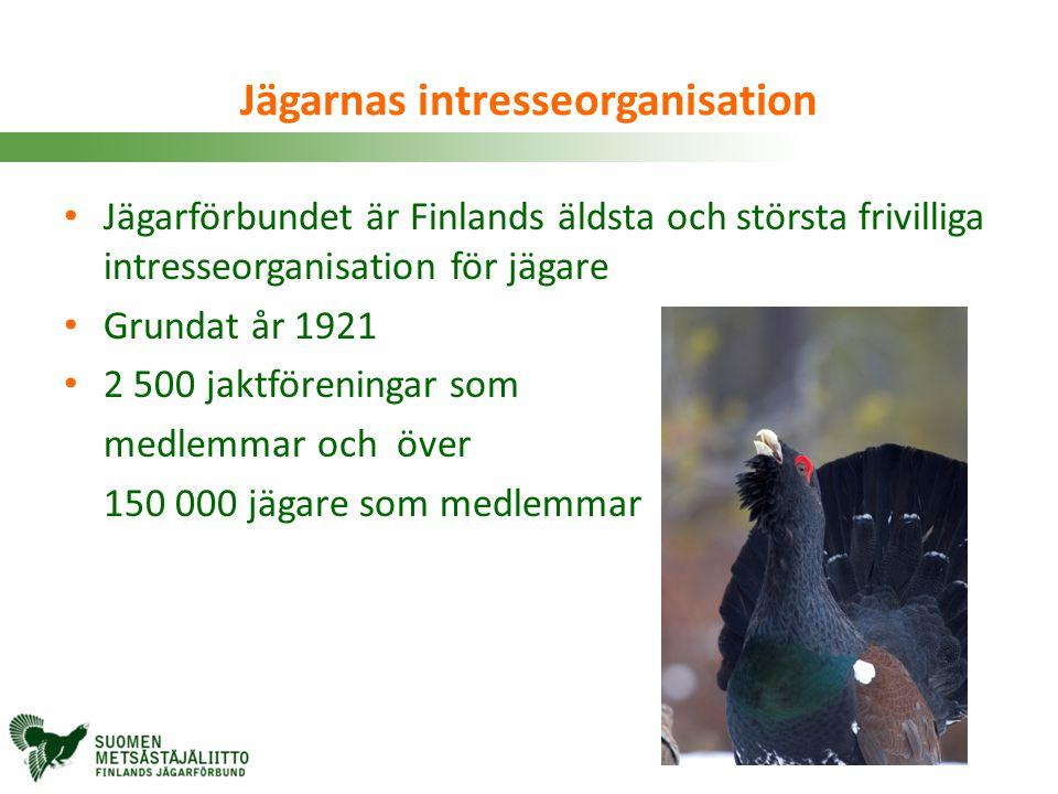 Jägarnas intresseorganisation • Jägarförbundet är Finlands äldsta och största frivilliga intresseorganisation för jägare • Grundat år 1921 • 2 500 jak