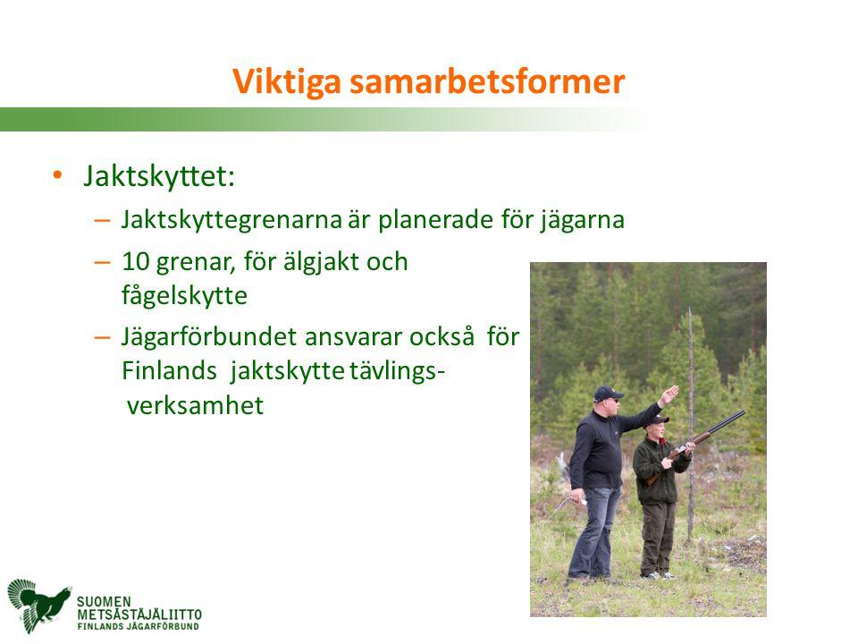 Viktiga samarbetsformer • Jaktskyttet: – Jaktskyttegrenarna är planerade för jägarna – 10 grenar, för älgjakt och fågelskytte – Jägarförbundet ansvara