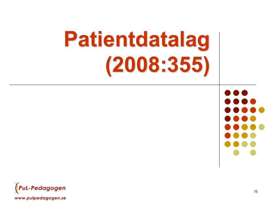 16 Patientdatalag (2008:355)