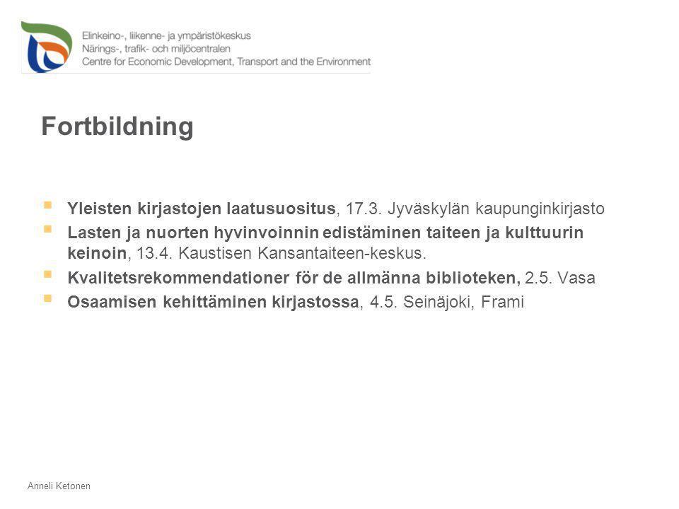 Fortbildning  Yleisten kirjastojen laatusuositus, 17.3.