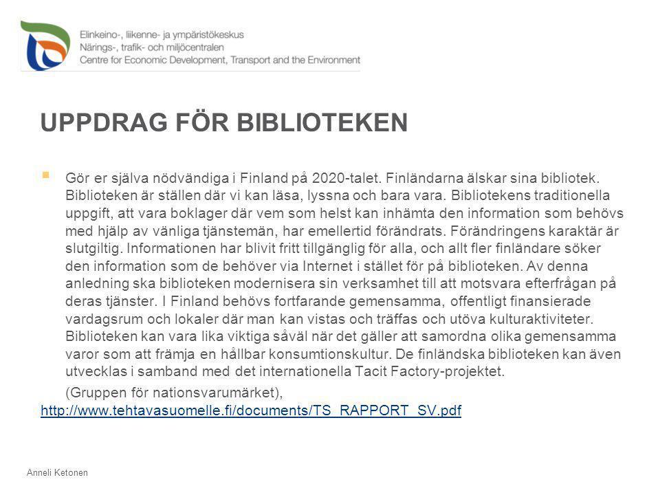 UPPDRAG FÖR BIBLIOTEKEN  Gör er själva nödvändiga i Finland på 2020-talet.