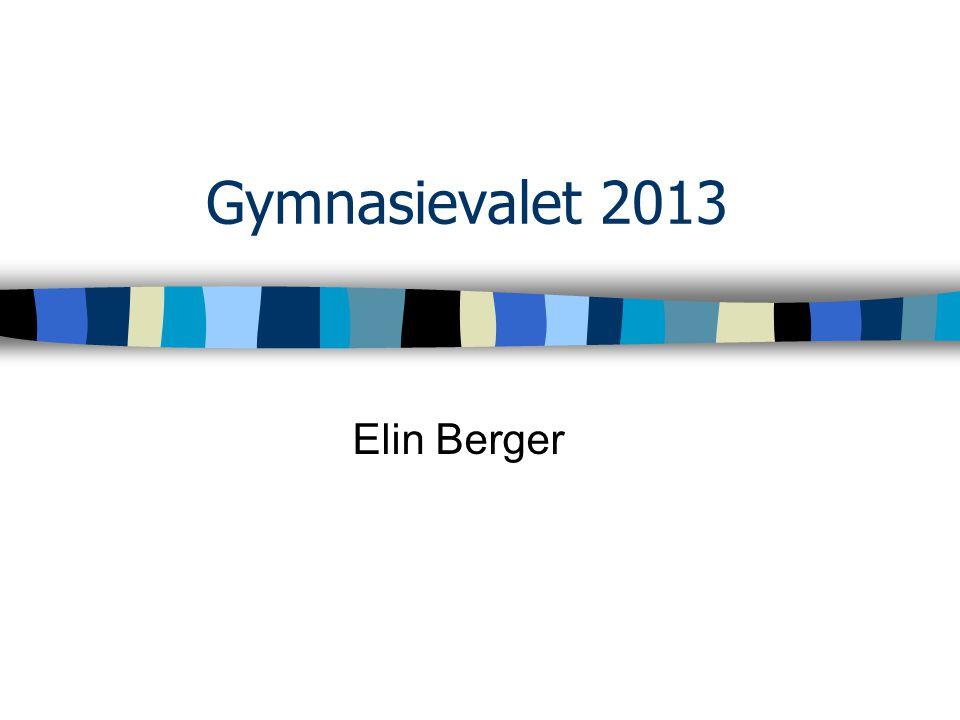 Gymnasievalet 2013 Elin Berger