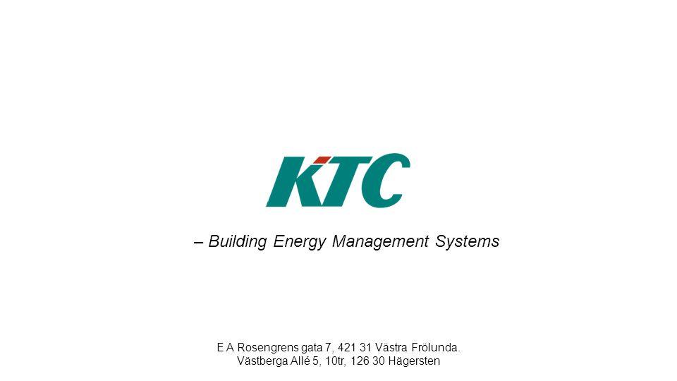 E A Rosengrens gata 7, 421 31 Västra Frölunda. Västberga Allé 5, 10tr, 126 30 Hägersten – Building Energy Management Systems