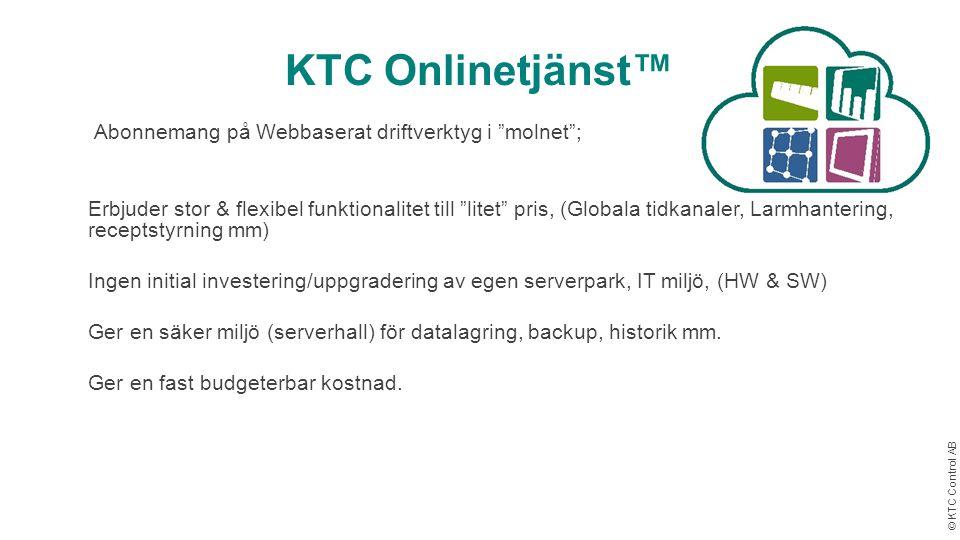 """© KTC Control AB KTC Onlinetjänst™ Abonnemang på Webbaserat driftverktyg i """"molnet"""";  Erbjuder stor & flexibel funktionalitet till """"litet"""" pris, (Glo"""