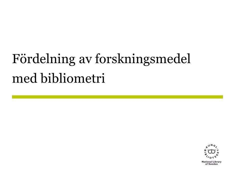 Fördelning av forskningsmedel med bibliometri