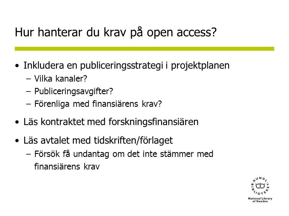 Hur hanterar du krav på open access.
