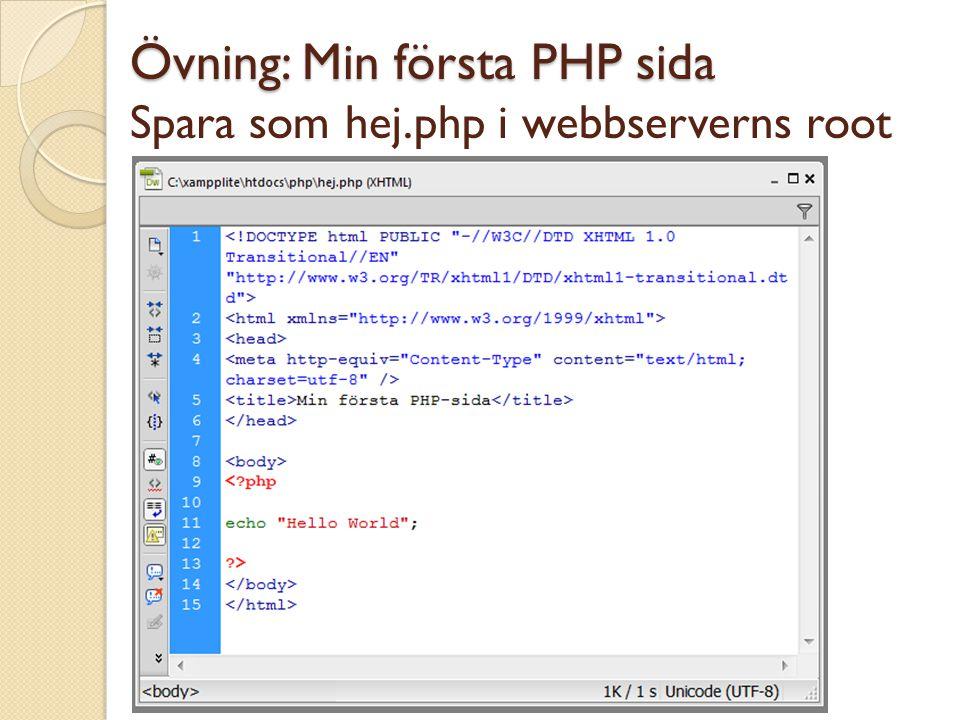 Övning: Min första PHP sida Övning: Min första PHP sida Spara som hej.php i webbserverns root Copyright, www.dynamicos.se, Mahmud Al Hakim, mahmud@dyn