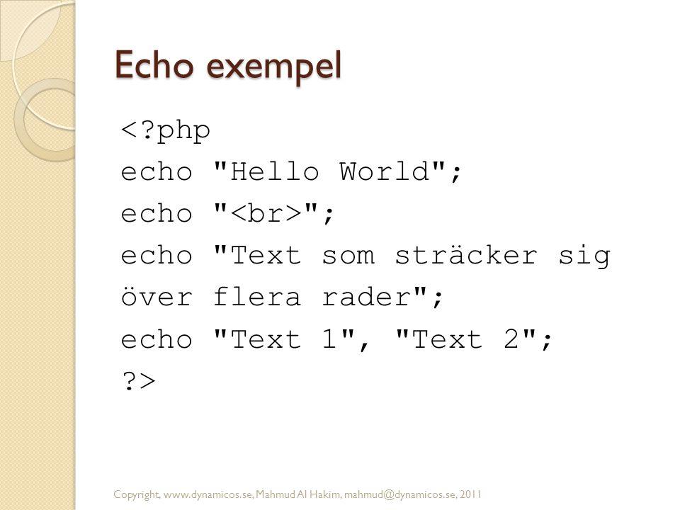 Echo exempel <?php echo