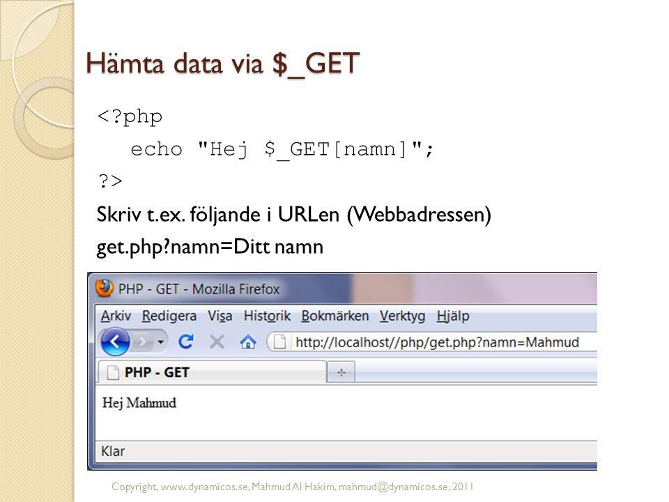 Hämta data via $_GET <?php echo