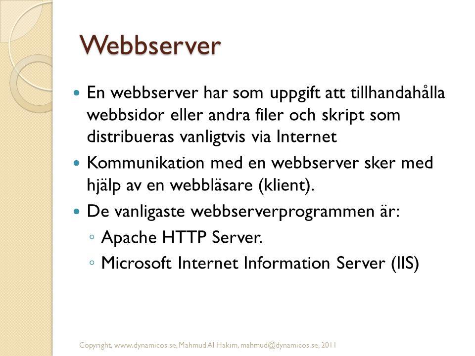 Webbserver  En webbserver har som uppgift att tillhandahålla webbsidor eller andra filer och skript som distribueras vanligtvis via Internet  Kommun
