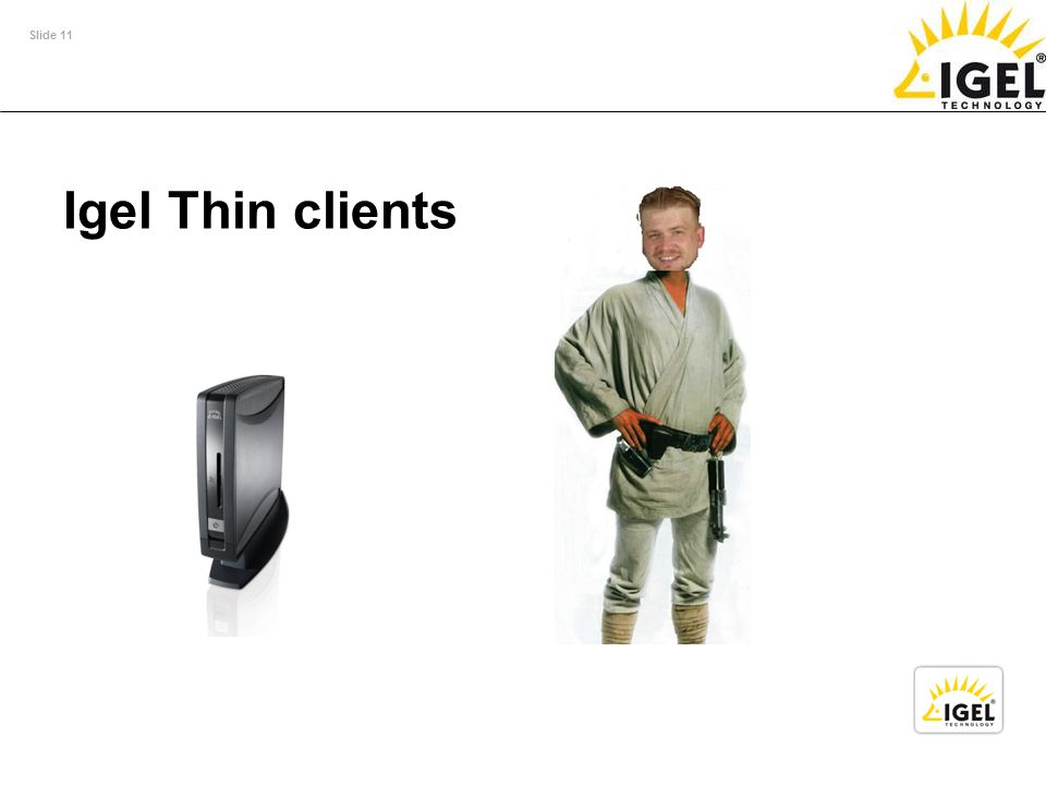 Slide 11 Igel Thin clients
