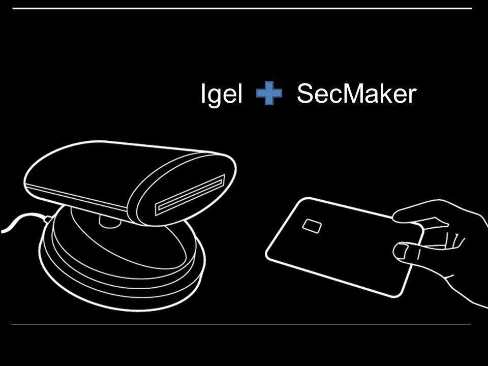 Igel SecMaker