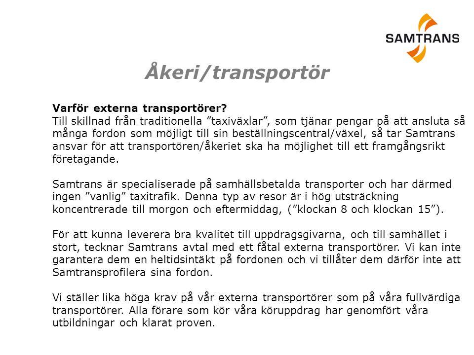 """Åkeri/transportör Varför externa transportörer? Till skillnad från traditionella """"taxiväxlar"""", som tjänar pengar på att ansluta så många fordon som mö"""