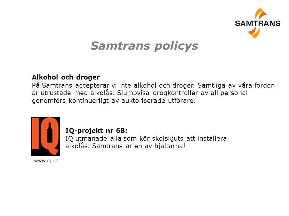Samtrans policys Alkohol och droger På Samtrans accepterar vi inte alkohol och droger. Samtliga av våra fordon är utrustade med alkolås. Slumpvisa dro