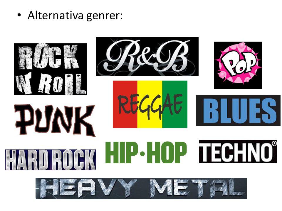 • Alternativa genrer: