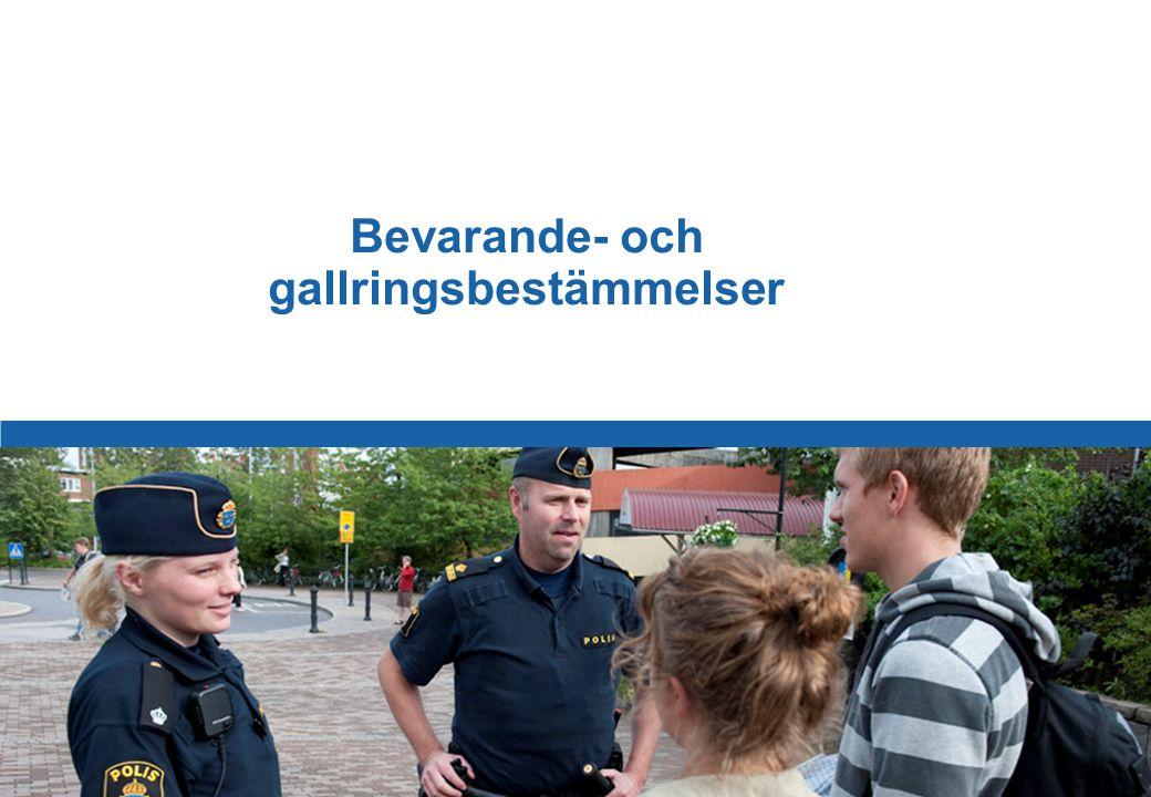 63 Polismyndigheten i Stockholms län Bevarande och Gallring Personuppgifter får inte bevaras under längre tid än vad som behövs för något eller några av de i lagen angivna ändamålen.