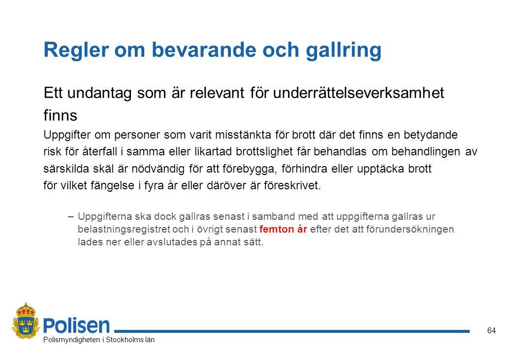 65 Polismyndigheten i Stockholms län Tack för visat intresse S L U T
