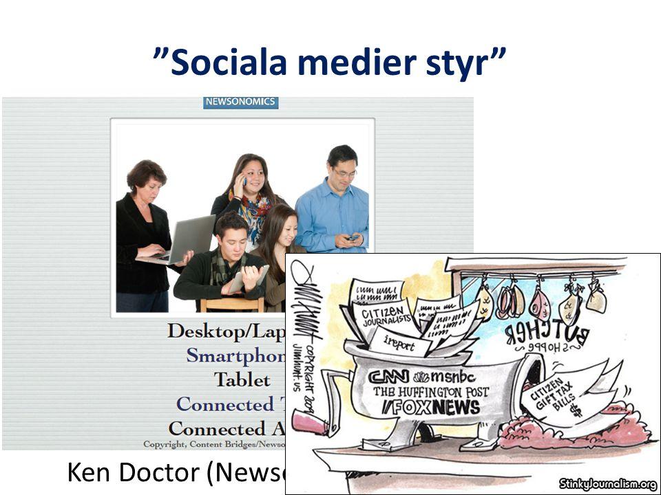 Sociala medier styr Ken Doctor (Newsonomics)