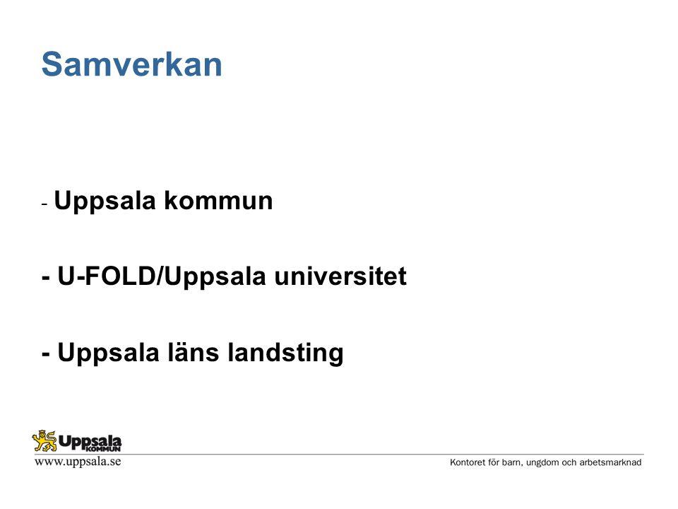 Samverkan - Uppsala kommun - U-FOLD/Uppsala universitet - Uppsala läns landsting