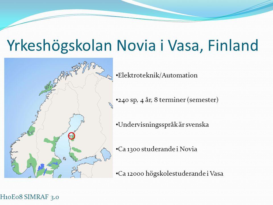 Yrkeshögskolan Novia i Vasa, Finland • Elektroteknik/Automation • 240 sp, 4 år, 8 terminer (semester) • Undervisningsspråk är svenska • Ca 1300 studer