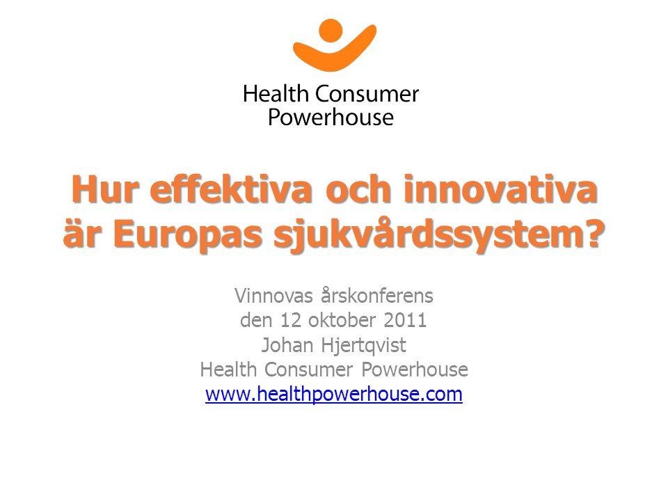 Hur effektiva och innovativa är Europas sjukvårdssystem.
