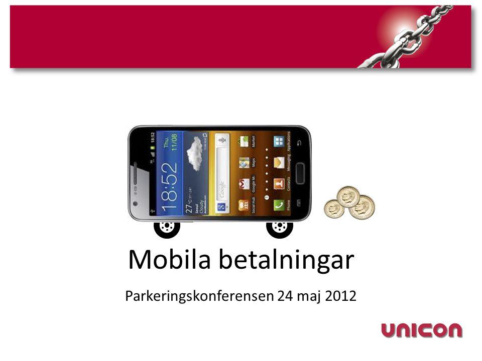 Mobila betalningar Parkeringskonferensen 24 maj 2012