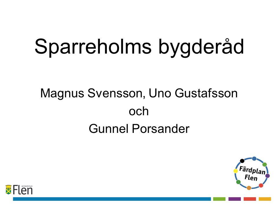Sparreholms bygderåd Magnus Svensson, Uno Gustafsson och Gunnel Porsander