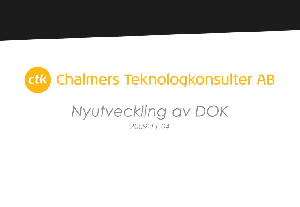 Nyutveckling av DOK 2009-11-04